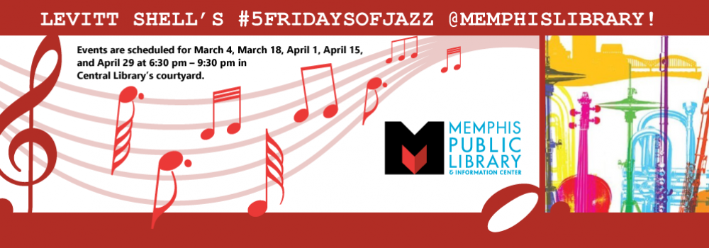 5 Fridays of Jazz at the Benjamin L. Hooks Central Library
