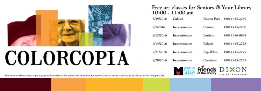 Colorcopia: Free art classes for seniors at your library 10 am to 11 am.