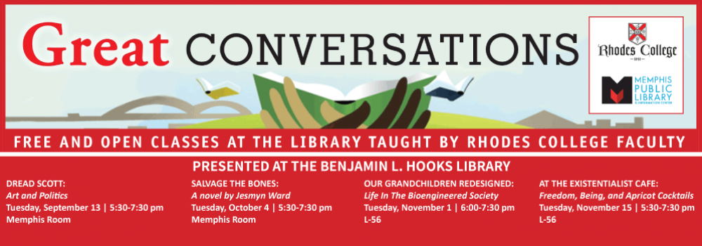 Great Conversations is a program series free and open to the public presented at the Memphis Public Library and taugt by Rhodes College Faculty.