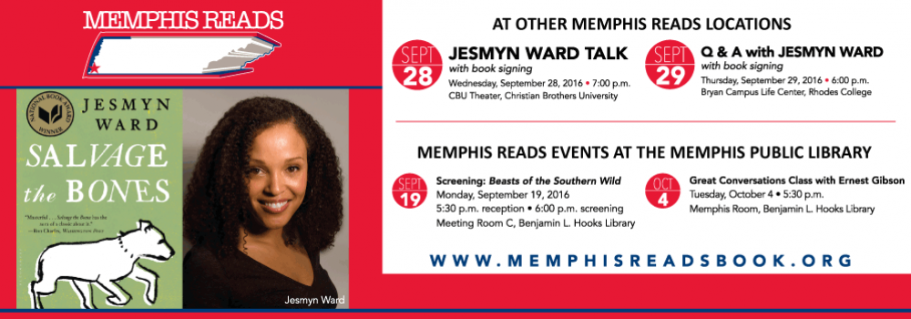 Memphis Reads events in September and October that feature Jesmyn Ward the author of Salvage the Bones.