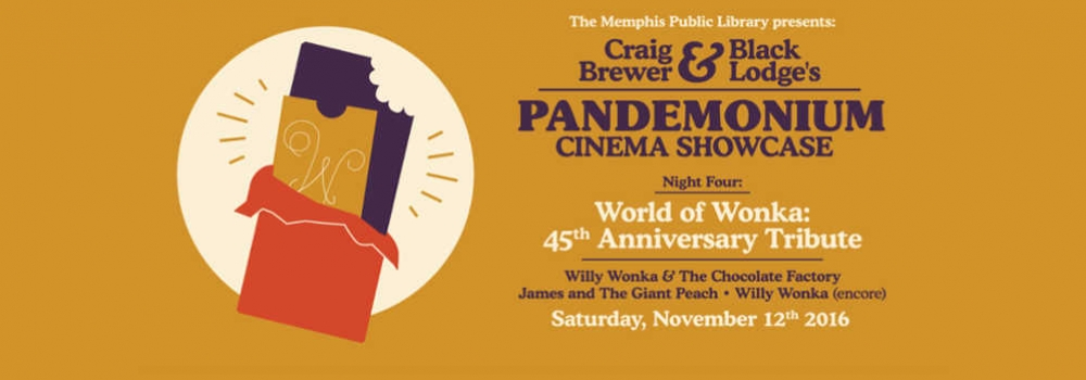 Pandemonium Cinema Showcase on November 12th 2016 is a Tribute to Willy Wonka.
